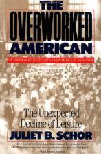 the-overworked-american_front_juliet-b.-schor